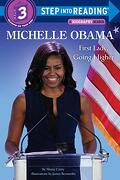 Michelle Obama: First Lady, Going Higher (a Biography Reader: Step Into Reading, Step 3) (libro en Inglés) - Shana Corey - Random House Inc