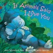 If Animals Said i Love you (libro en inglés)