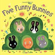 Five Funny Bunnies (Board Book) (libro en inglés)