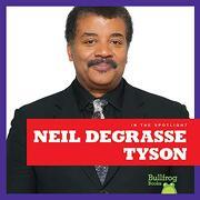 Neil Degrasse Tyson (Bullfrog Books: In the Spotlight) (libro en inglés)