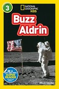National Geographic Kids Readers: Buzz Aldrin (L3) (Readers) (libro en Inglés) - National Geographic Kids; Kitson Jazynka - National Geographic Kids