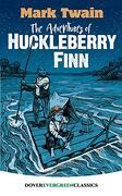 The Adventures of Huckleberry Finn (Dover Children's Evergreen Classics) (libro en Inglés)