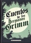 Cuentos de los Hermanos Grimm - Jacob Grimm,Wilhelm Grimm - Alma