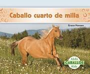 Caballo Cuarto de Milla (Quarter Horses) (Caballos)