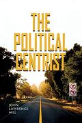 Studyguide for the Political Centrist by John Hill, Isbn 9780826516688 (libro en Inglés) - John Lawrence Hill - Vanderbilt Univ Pr