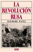 La Revolución Rusa - Richard Pipes - Debate