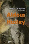 Aldous Huxley, Poesía Completa - Aldous Huxley - Editorial Universidad De Almería