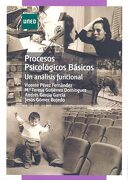 Procesos Psicológicos Básicos: (un Análisis Funcional) - Vicente Jesús Pérez Fernández; María Teresa Gutiérrez Domínguez; Andrés García García; Jesús Gómez Bujedo - Uned