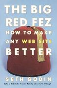 The big red Fez: How to Make any web Site Better (libro en inglés) - Seth Godin - Free Pr
