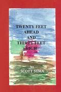 Twenty Feet Ahead and Thirty Feet High (libro en inglés)