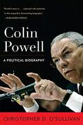 Colin Powell: A Political Biography (Biographies in American Foreign Policy) (libro en inglés) - Christopher D. O'sullivan - Rowman And Littlefield