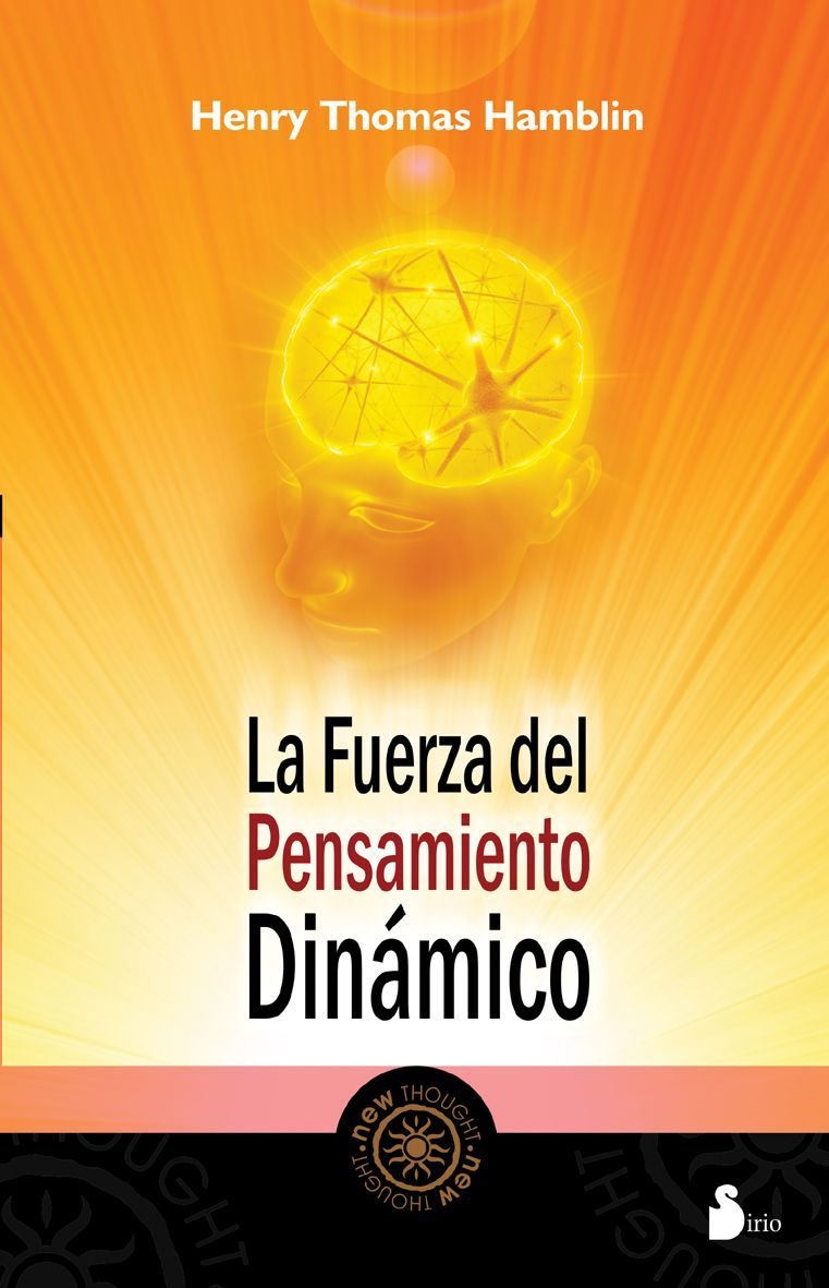 Fuerza del pensamiento dinamico, la (2011); henry thomas hamblin