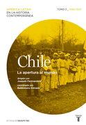 Chile 3: La Apertura al Mundo - Varios Autores - Taurus