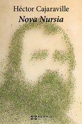Nova Nursia (libro en galician) - Héctor Cajaraville - Edicións Xerais