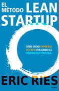 El Método Lean Startup - Eric Ries - Deusto