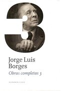 Obras Completas 3 - Jorge Luis Borges - Sudamericana