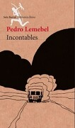 Incontables - Pedro Lemebel - Seix Barral