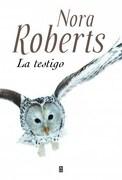 La Testigo - Nora Roberts - Plaza & Janes