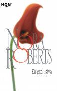 En Exclusiva - Nora Roberts - Harlequin Iberica