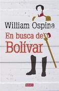 En Busca de Bolivar - William Ospina - Debate
