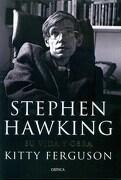 Stephen Hawking su Vida y Obra - Ferguson Kitty - Critica