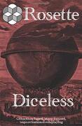 Rosette Diceless (libro en inglés)