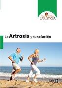 La Artrosis y su Solucion - Ana Maria Lajusticia - Edaf