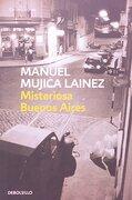 Misteriosa Buenos Aires - Manuel Mujica Lainez - Debolsillo