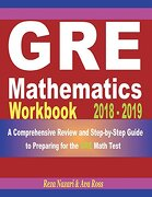Gre Mathematics Workbook 2018 - 2019: A Comprehensive Review and Step-By-Step Guide to Preparing for the gre Math (libro en inglés)