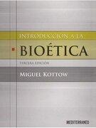Introduccion a la Bioetica 3º Edicion - Miguel Kottow - Mediterraneo