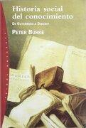 Historia Social del Conocimiento: De Gutenberg a Diderot - Peter Burke - Paidos