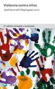 Violencia Contra Niños - José Sanmartín - Editorial Ariel