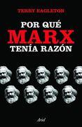 Por que Marx Tenia Razon - Terry Eagleton - Ariel