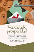 Vendiendo Prosperidad - Paul Krugman - Ariel