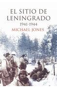 El Sitio de Leningrado, 1941-1944 - Michael Jones - Critica