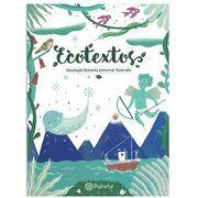 Ecotextos: Antologia Literaria Universal Ilustrada