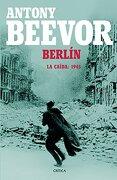 Berlín - Antony Beevor - Crítica