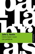 Cómo Hacer Cosas con Palabras - John L. Austin - Paidos