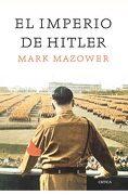 El Imperio de Hitler - Mark Mazower - Critica