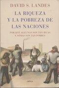 La Riqueza y la Pobreza de las Naciones - David S. Landes - Critica