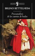 Psicoanalisis de los Cuentos de Hadas - Bruno Bettelheim - Booket