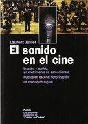 El Sonido en el Cine - Laurent Jullier - Paidos
