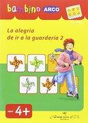 Bambino Arco. La Alegría de ir a la Guardería 2 - Michael Junga - J. Domingo Ferrer, S.L.