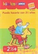 Puedo Hacerlo con 2 Años y Medio. (Bambino Arco) - Michael Junga - J. Domingo Ferrer, S.L.