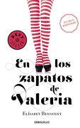 En los Zapatos de Valeria - Elísabet Benavent - Debolsillo