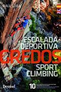 Gredos Escalada Deportiva = Gredos Sport Climbing (Bilingue Español - Ingles)