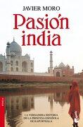 Pasión India - Javier Moro - Booket