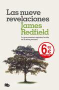 Las Nueve Revelaciones: La Gran Aventura Espiritual Oculta en la Selva Peruana. - James Redfield - B De Bolsillo