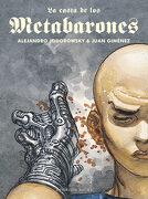 La Casta de los Metabarones - Alejandro Jodorowsky,Juan Giménez - Reservoir Books