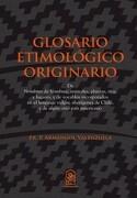 Glosario Etimologico Originario